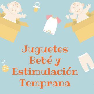 Juguetes Bebé y Estimulación Temprana